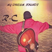 My Dream Sounds — R.C