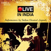 Live in India – Performances by Indian Classical Legends — сборник