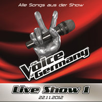 22.11. - Alle Songs aus der Liveshow #1 — The Voice Of Germany