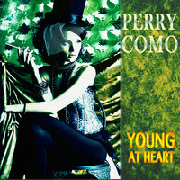 Young At Heart — Perry Como