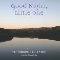 Good Night, Little One — Maria Benedetta