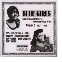 Blue Girls Vol. 3 (1924-1938) — Various Artists - Document Records
