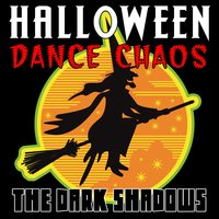 Halloween Dance Chaos — The Dark Shadows