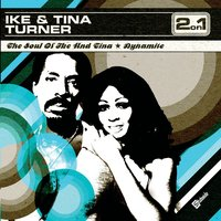 The Soul Of Ike & Tina Turner/Dynamite — Ike, Tina Turner