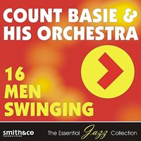 16 Men Swinging — Count Basie & His Orchestra