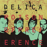Poison of Preference — Delica