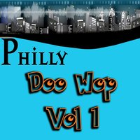 Philly Doo Wop Vol 1 — сборник
