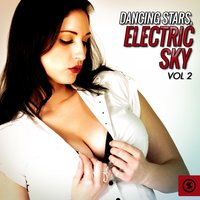 Dancing Stars: Electric Sky, Vol. 2 — сборник