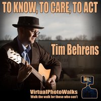 To Know, to Care, to Act (feat. Tanja Rathjen) — Tim Behrens