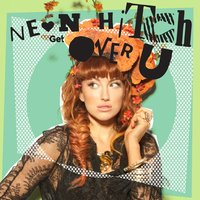 Get Over U EP — Neon Hitch