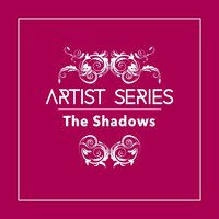Artist Series: The Shadows — The Shadows
