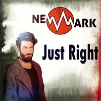 Just Right - Single — Newmark