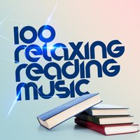 100 Relaxing Reading Music — сборник