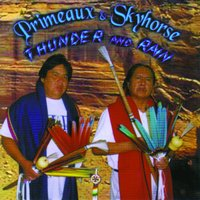 Thunder and Rain — Primeaux and Skyhorse