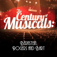 The Century of Musicals: Bernstein, Rogers and Bart — сборник