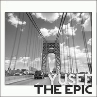 The Epic — Yusef