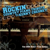 The Country Piano Tribute to Kenny Chesney — CMH Honky Tonk Series