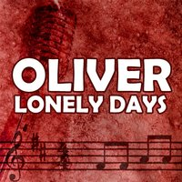 Lonely Days — Oliver