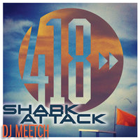 Shark Attack — DJ Meetch