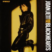 Up Your Alley — Joan Jett and the Blackhearts