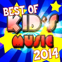 Best of Kid's Music 2014 — Kid's Party Trio