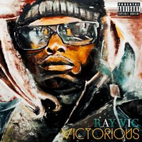 Victorious — Ray Vic