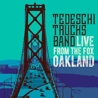 Live From The Fox Oakland — Tedeschi Trucks Band