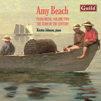 Beach: Variations on Balkan Themes, Op. 60 - Children's Album, Op. 36 - Eskomos, Op. 64 and Others — Amy Beach, Kirsten Johnson