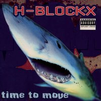 Time To Move — H-Blockx