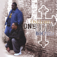 One Lord, One Body — Boc- Body Of Christ