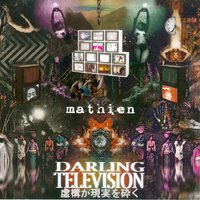 Darling Television — Mathien