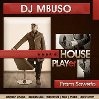 House Player — DJ Mbuso