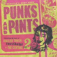 Punks And Pints - Seattle's Best Punk - Vol. 2 — сборник