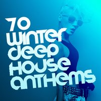 70 Winter Deep House Anthems — Ibiza Dance Party, Dance Music, Dance Music|Ibiza Dance Party