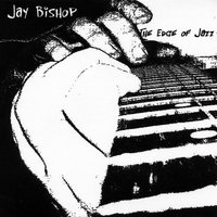 The Edge of Jazz — Jay Bishop