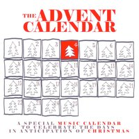 The Advent Calendar 4 - Christmas Songs — сборник