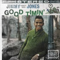 Classic and Collectable - Jimmy Jones - Good Timin' — Jimmy Jones