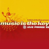 Music is the Key (Love Parade 99) — Dr. Motte & WestBam present
