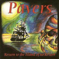 Return To The Island Of No Return — Pavers