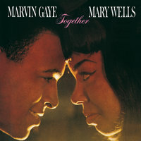 Together — Marvin Gaye, Mary Wells