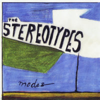 Modes — The Stereotypes