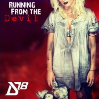 Running from the Devil — District 78