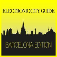 Electronic City Guide - Barcelona Edition — сборник