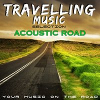 Travelling Music Selection: Acoustic Road — Emma and Luke
