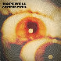 Another Music — Hopewell