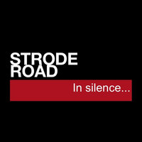 In Silence — Strode Road