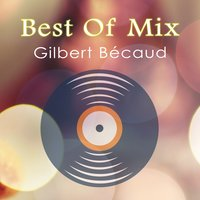 Best Of Mix — Gilbert Bécaud