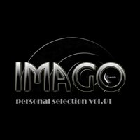 Personal Selection, Vol. 1 — Imago