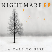 Nightmare EP — A Call to Rise