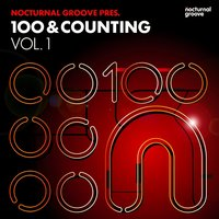 Nocturnal Groove Presents: 100 & Counting, Vol. 1 — сборник